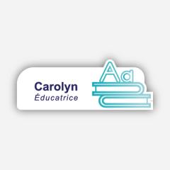 Illustration : Name tag - Metal - Custom shape - Teachers & educators - Inspiration 285
